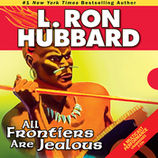 All Frontiers Are Jealous (Unabridged) audiobook download