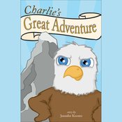 Charlie's Great Adventure (Unabridged) audiobook download
