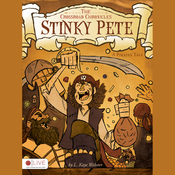Stinky Pete - A Pirate's Tale: The Crossroads Chronicles (Unabridged) audiobook download