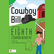 Cowboy Bill and the Eighth Commandment (Unabridged) audiobook download