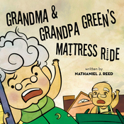 Grandma and Grandpa Green's Mattress Ride (Unabridged) audiobook download