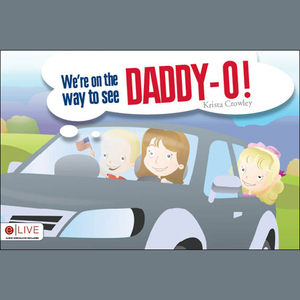 Were-on-the-way-to-see-daddy-o-audiobook