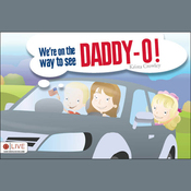We're on the way to see Daddy-O! audiobook download