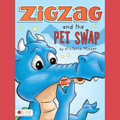 Zigzag and the Pet Swap (Unabridged) audiobook download