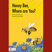 Honey Bee, Where Are You? (Unabridged) audiobook download