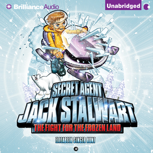 The-fight-for-the-frozen-land-the-arctic-secret-agent-jack-stalwart-book-12-unabridged-audiobook
