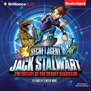 Secret-agent-jack-stalwart-book-1-the-escape-of-the-deadly-dinosaur-usa-unabridged-audiobook