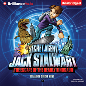 Secret Agent Jack Stalwart: Book 1: The Escape of the Deadly Dinosaur: USA (Unabridged) audiobook download