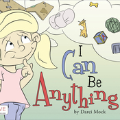 I Can Be Anything audiobook download