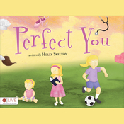 Perfect You (Unabridged) audiobook download