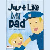 Just Like My Dad (Unabridged) audiobook download