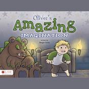 Oliver's Amazing Imagination (Unabridged) audiobook download