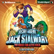 The Quest for Aztec Gold: Mexico: Secret Agent Jack Stalwart, Book 10 (Unabridged) audiobook download