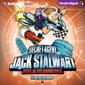 Peril at the Grand Prix: Italy: Secret Agent Jack Stalwart, Book 8 (Unabridged) audiobook download