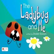 The Ladybug and Me: Rainy Days (Unabridged) audiobook download