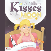 A Million Kisses to the Moon (Unabridged) audiobook download