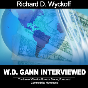 W-d-gann-interviewed-the-law-of-vibration-governs-stocks-forex-and-commodities-movements-audiobook