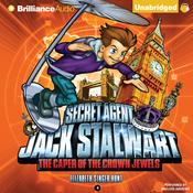 The Caper of the Crown Jewels: England: Secret Agent Jack Stalwart, Book 4 (Unabridged) audiobook download