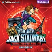 The Mystery of the Mona Lisa: France: Secret Agent Jack Stalwart: Book 3 (Unabridged) audiobook download