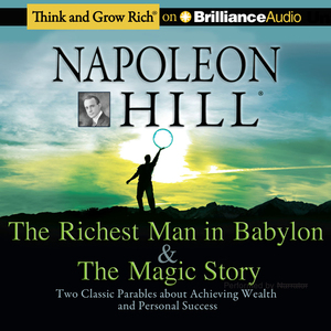 The-richest-man-in-babylon-the-magic-story-two-classic-parables-about-achieving-wealth-and-personal-success-unabridged-audiobook