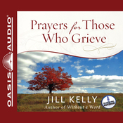 Prayers for Those Who Grieve (Unabridged) audiobook download