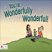 You're Wonderfully Wonderful! (Unabridged) audiobook download