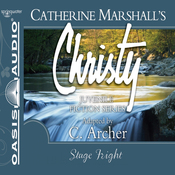 Stage Fright: Christy Series, Book 10 (Unabridged) audiobook download