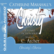 Christy's Choice: Christy Series, Book 6 (Unabridged) audiobook download