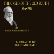 The Creed of the Old South 1865 -1915 (Unabridged) audiobook download