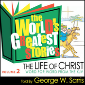 The World's Greatest Stories NIV V2: The Life of Christ audiobook download
