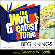 The World's Greatest Stories KJV V3: Beginnings audiobook download