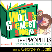 The World's Greatest Stories KJV V1: The Prophets audiobook download