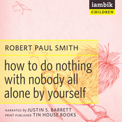 How to Do Nothing with Nobody (Unabridged) audiobook download