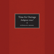 Time for Outrage: Indignez-vous! (Unabridged) audiobook download