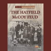 The Hatfield McCoy Feud: The Code of The Mountains (Unabridged) audiobook download
