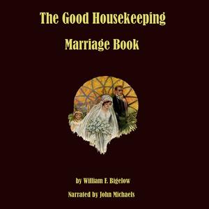 The-good-housekeeping-marriage-book-twelve-steps-to-a-happy-marriage-unabridged-audiobook