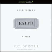 Justified by Faith Alone (Unabridged) audiobook download