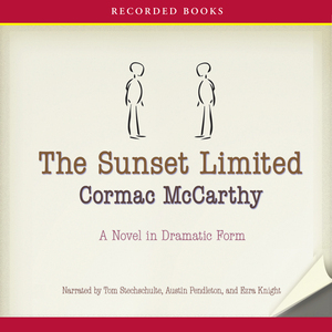 The-sunset-limited-a-novel-in-dramatic-form-unabridged-audiobook