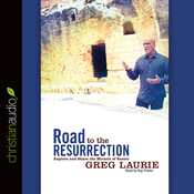 Road to the Resurrection: Explore and Share the Miracle of Easter (Unabridged) audiobook download
