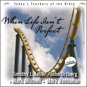 When Life Isn't Perfect: Today's Best Teachers of the Bible, Vol. 2 (Unabridged) audiobook download