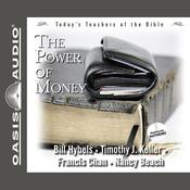 The Power of Money: Today's Best Teachers of the Bible, Volume 3 (Unabridged) audiobook download