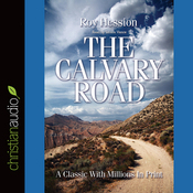 The Calvary Road (Unabridged) audiobook download