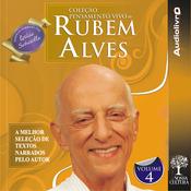Colec?o Pensamento Vivo de Rubem Alves - Volume 4 (Unabridged) audiobook download