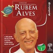 Colec?o Pensamento Vivo de Rubem Alves - Volume 1 (Unabridged) audiobook download