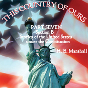This Country of Ours: Part 7, Section B (Unabridged) audiobook download