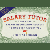 Salary Tutor: Learn the Salary Negotiation Secrets No One Ever Taught You (Unabridged) audiobook download