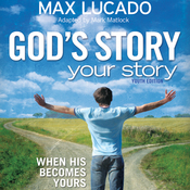 God's Story, Your Story: Youth Edition (Unabridged) audiobook download