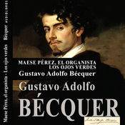 Maese Perez, el organista y Los ojos verdes ['Maese Perez, the Organist' and 'The Green Eyes'] (Unabridged) audiobook download