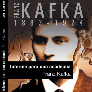 Informe-para-la-academia-a-report-to-the-academy-unabridged-audiobook