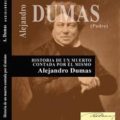 Historia de un muerto contada por el mismo [History of the Dead, Told by Himself] (Unabridged) audiobook download
